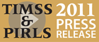 TIMSS and PIRLS 2011 Press Release