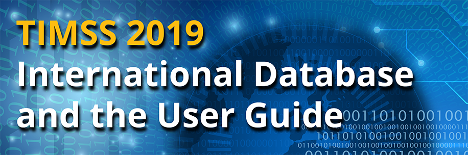 TIMSS 2019 International Database and User Guide